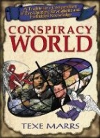 Conspiracy World: A Truthteller's Compendium of Eye-Opening Revelations and Forbidden Knowledge