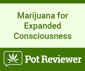 Pot Reviewer - Marijuana for expanded consciousness