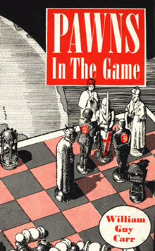 PAWNS IN THE GAME by William Guy Carr.jpg