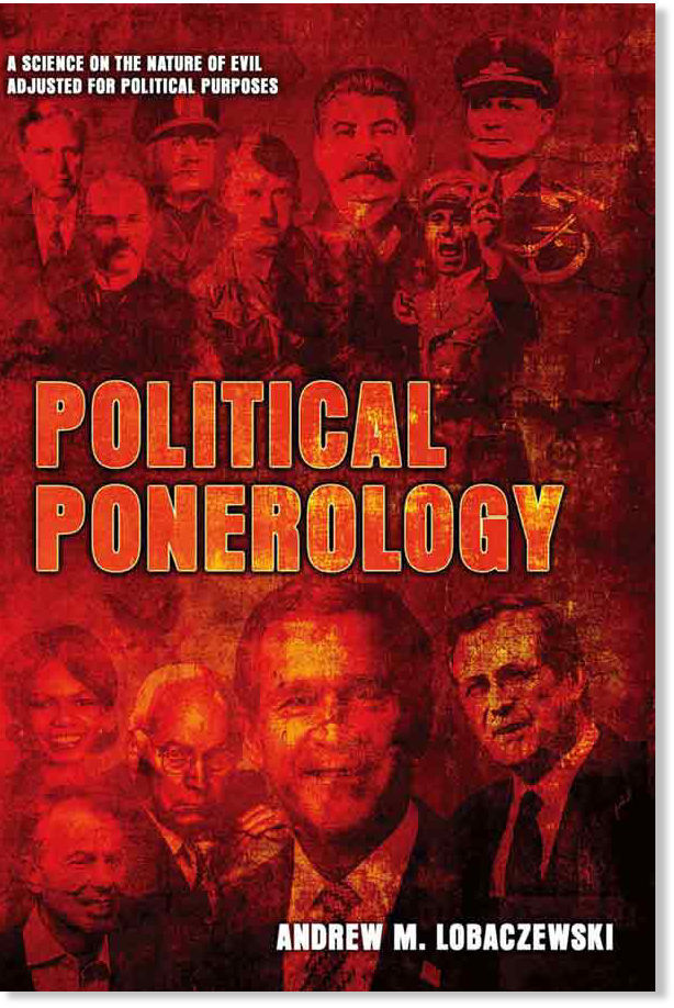 Ponerology Political Ponerology   A False Explanation for Evil
