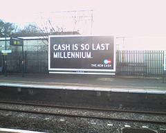 cash-is-so-last-millennium-billboard.jpg