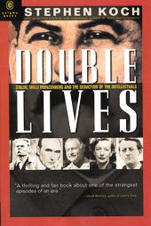 double-lives-stalin-willi-munzenberg-seduction-intellectuals-stephen-koch-paperback-cover-art.jpg