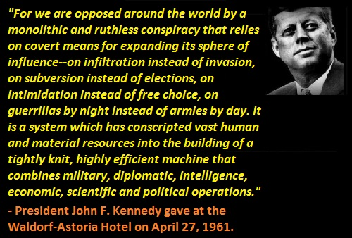 john_f_kennedy_we_are_opposed_around_the_world_by_a_monolithic_and_ruthless_conspiracy.jpg