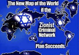 Die neue Weltkarte, falls der Plan des zionistischen kriminellen Netzwerks gelingt.