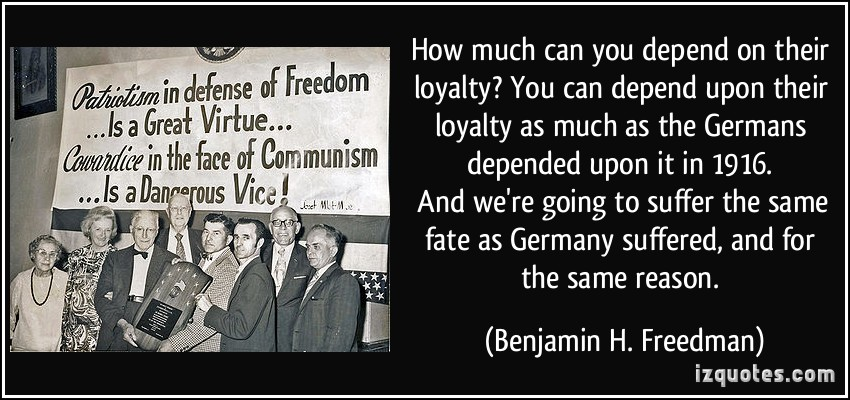 quote-how-much-can-you-depend-on-their-loyalty-you-can-depend-upon-their-loyalty-as-much-as-the-germans-benjamin-h-freedman-229944.jpg