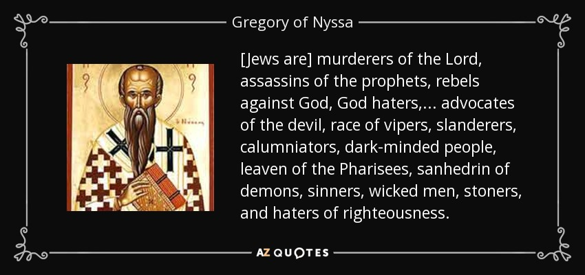 quote-jews-are-murderers-of-the-lord-assassins-of-the-prophets-rebels-against-god-god-haters-gregory-of-nyssa-89-28-59.jpg