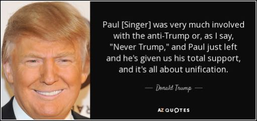 quote-paul-singer-was-very-much-involved-with-the-anti-trump-or-as-i-say-never-trump-and-paul-donald-trump-156-50-36.jpg