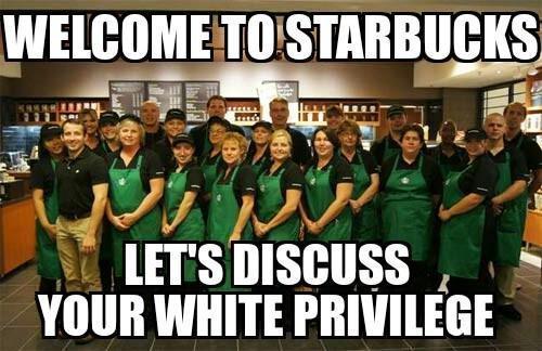 starbucks white privilege.jpg