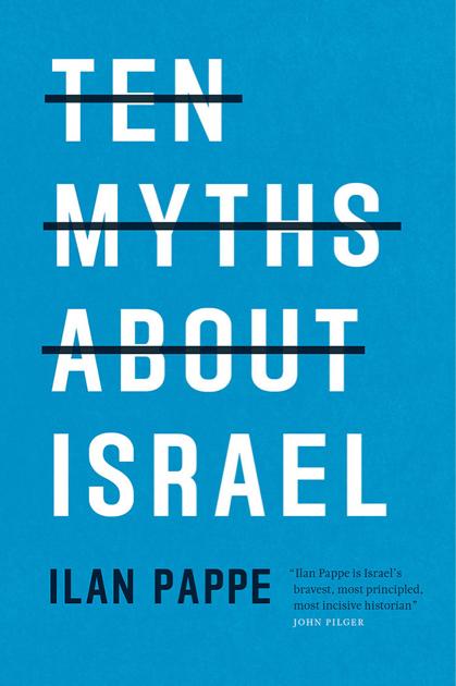 ten-myths-about-israel-front-1050-4291b6cb6ffce6ad331ead71c969ece0.jpg